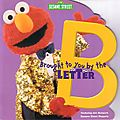 Sesame street brought by b
